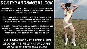 Dirtygardengirl take in ass extreme large dildo on the field and prolapse 68 sec