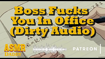 The Boss Makes You Suck His Cock In The Office - Dirty Daddy Audio