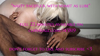 nasty facefuck with vomit as lube 2 min